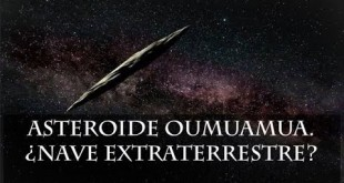 ASTEROIDE OUMUAMUA. ¿NAVE EXTRATERRESTRE?