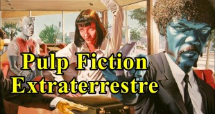 El Efecto Pulp Fiction Extraterrestre