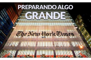 The New York Time Preparando Algo GRANDE