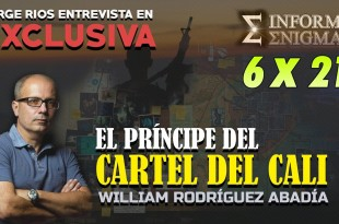 "Informe Enigma 6×21 – EXCLUSIVA con William Rodríguez Abadía, el ""heredero"" del cartel de Cali"